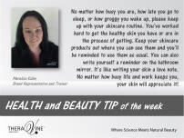 Maintain your skin care routine - Marelize